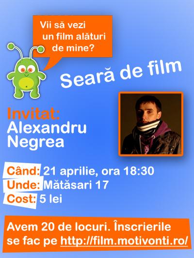 Seară de film cu Alexandru Negrea