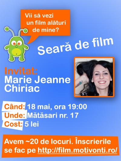 Seară de film cu Marie Jeanne Chiriac
