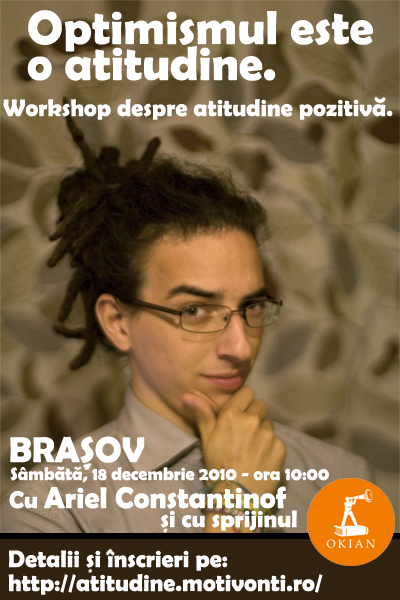 Workshop: Optimismul este o atitudine.