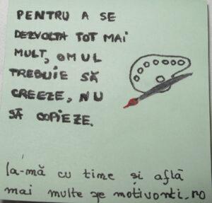 Post-it motivaţional: Creează!