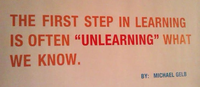 Unlearn what you know!