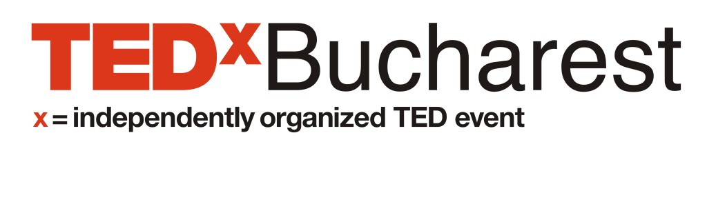 TEDx Bucharest 2012 - Experienţă
