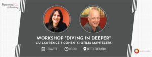 Workshop Otilia Mantelers și Lawrence J. Cohen